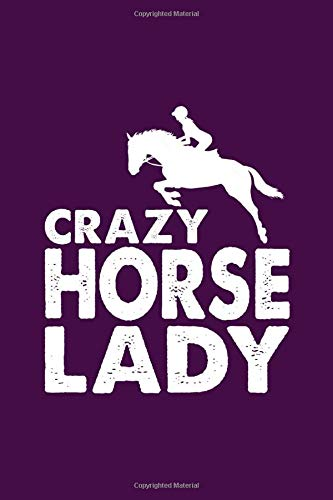 Crazy Horse Lady: Blank Journal, Wide Lined Notebook/Composition, Horseback Riding Girls Women Equestrian Gift, Writing Notes Ideas Diaries