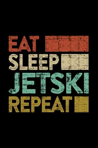 Jetski - Eat. Sleep. Seadoo Repeat. Retro Vintage Lined Notebook Journal: Wedding,Homeschool,Organizer,Thanksgiving,6x9 in,2021,Monthly,2022,Planning,Weekly,Halloween,Christmas Gifts
