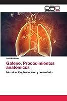 Galeno. Procedimientos anatómicos