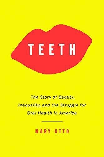 Price comparison product image Teeth: The Story of Beauty,  Inequality