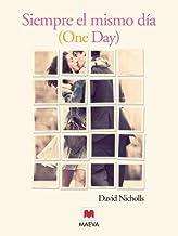 Siempre el mismo día (Grandes Novelas) (Spanish Edition)