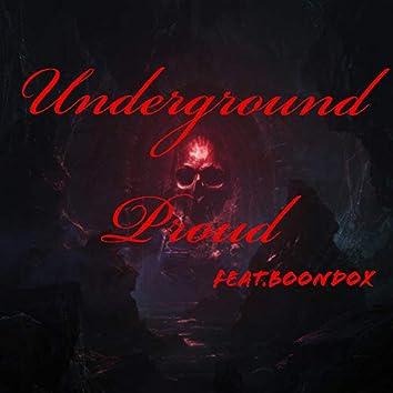 Underground Proud (feat. Boondox)