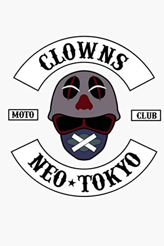The Clown Motorcycle Club Neo Tokyo Akira Notebook: (110 Pages, Lined, 6 x 9)