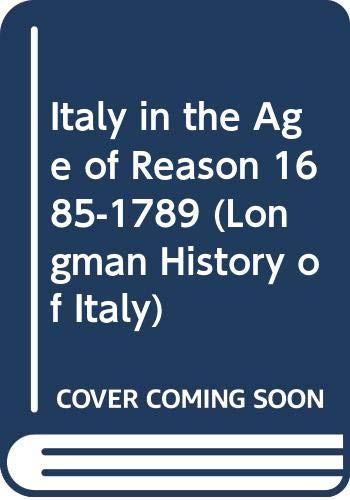 Italy in the Age of Reason, 1685-1789 (LHI)