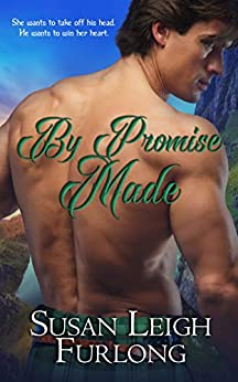 By Promise Made by [Susan Leigh Furlong]