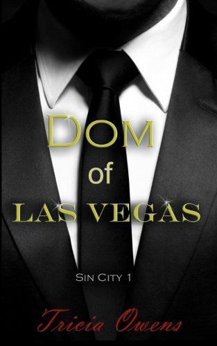 Dom of Las Vegas (Sin City) (Volume 1)