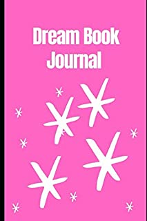Dream Journal For Tracking Dreams: Best Dream Journal