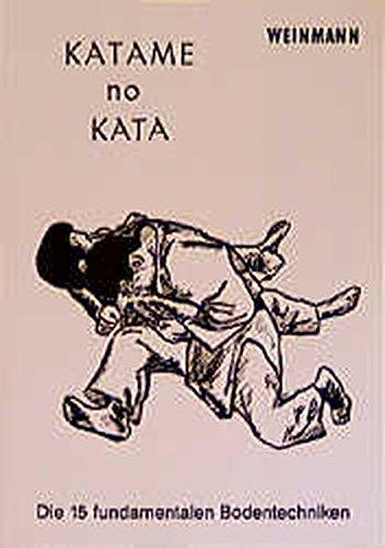Katame-no-Kata: Die 15 fundamentalen Bodentechniken (Fachbücher für Judo)