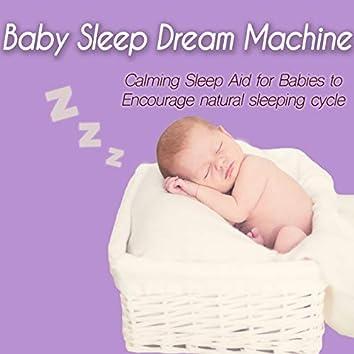 Baby Sleep Dream Machine: Calming Sleep Aid for Babies to Encourage Natural Sleeping Cycle