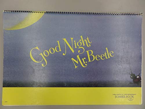 Good night, Mr. Beetle (A Bill Martin Jr./John Archambault Bobber book)