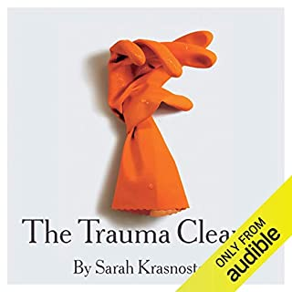 The Trauma Cleaner                   By:                                                                                                                                 Sarah Krasnostein                               Narrated by:                                                                                                                                 Rachael Tidd                      Length: 9 hrs and 17 mins     1,513 ratings     Overall 4.6