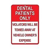 Warnschilder für Dental Patients Only Violators Will Be Towed Away