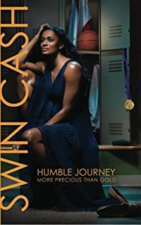Humble Journey: More Precious Than Gold