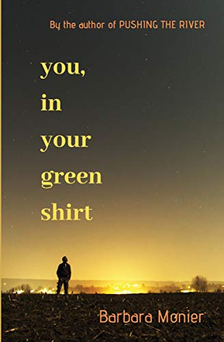 Book: You, in Your Green Shirt by Barbara Monier