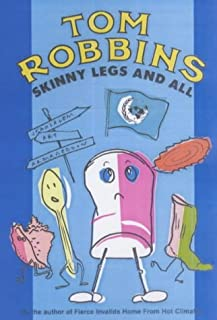 Skinny Legs and All by Tom Robbins (10-Mar-2002) Paperback