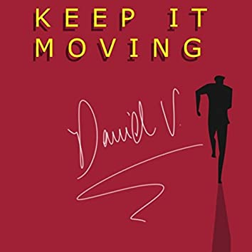 Keep It Moving (feat. Soundfine)