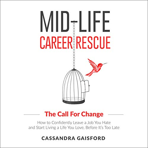 Mid-Life Career Rescue Audiobook By Cassandra Gaisford cover art