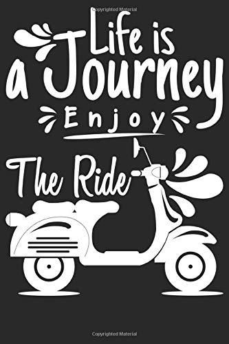 Life is a Journey enjoy the ride Notizbuch: DIN A5 Gepunktet / Dotted 120 Seiten Abenteuer Rucksack Reisen Wandern Reise Van Life Urlaub Geschenkidee ... Planer Tagebuch Notizheft Notizblock