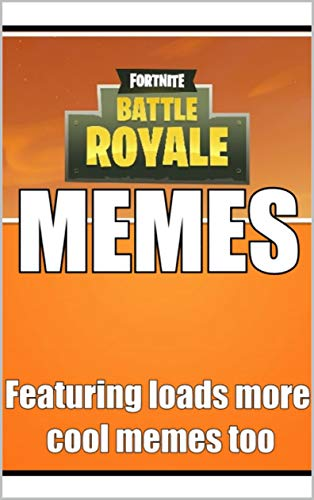 Memes: The Most Hilarious Memes Drop From FORNITE Ever! Funny Memes Crew Are Here To Save The Day