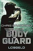 Losgeld (Bodyguard Book 2)
