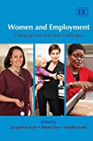 Women And Employment: Changing Lives and New Challenges