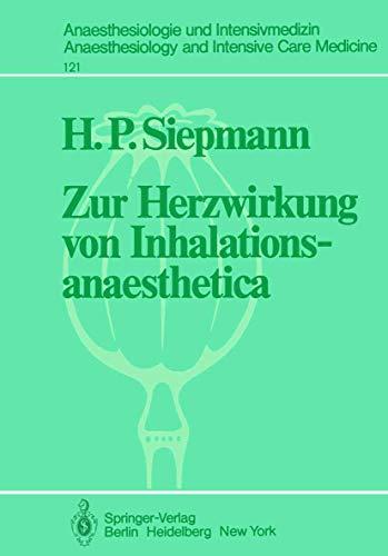 Zur Herzwirkung von Inhalationsanaesthetica: Der isolierte Katzenpapillarmuskel als Myokard-Modell (Anaesthesiologie und Intensivmedizin   Anaesthesiology and Intensive Care Medicine, Band 121)