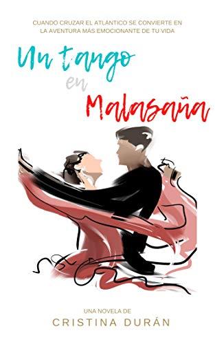Un tango en Malasaña: Cuando cruzar el Atlántico se convierte en la aventura más emocionante de tu vida