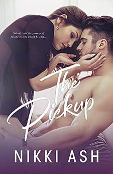 The Pickup: a Secret Pregnancy, Sports Romance (Imperfect Love Book 1) by [Nikki Ash]