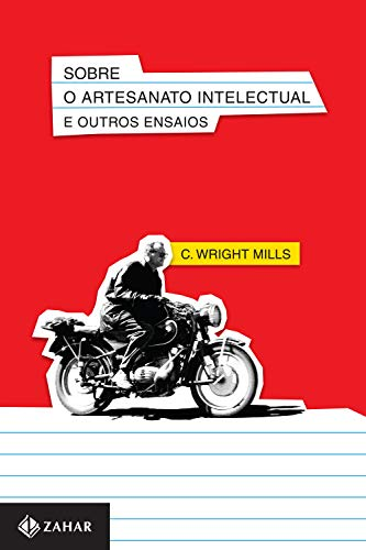 Sobre o artesanato intelectual e outros ensaios (Nova biblioteca de ciências sociais)