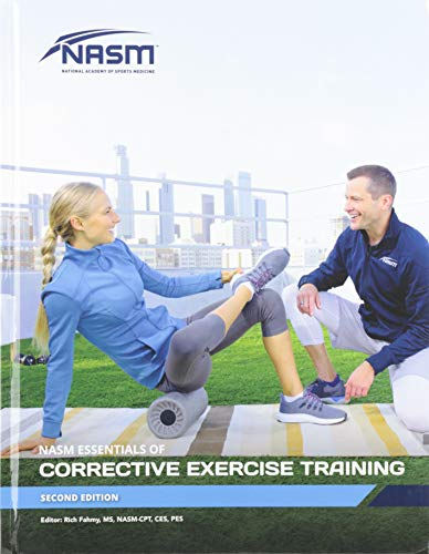 Compare Textbook Prices for Essentials of Corrective Exercise Training 2 Edition ISBN 9781284200898 by National Academy of Sports Medicine (NASM)