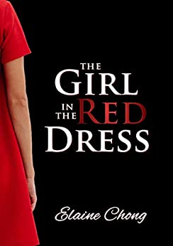The Girl in the Red Dress by [Elaine Chong]
