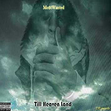 Till Heaven Land