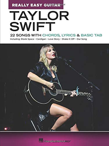 Taylor Swift - Really Easy Guitar: 22 Songs With Chords, Lyrics & Basic Tabの詳細を見る