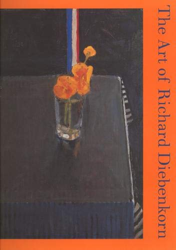 The Art of Richard Diebenkorn (Ahmanson-Murphy Fine Arts Book S)