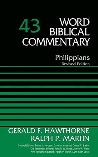 Compare Textbook Prices for Philippians Word Biblical Commentary Revised ed. Edition ISBN 0025986521851 by Hawthorne, Gerald F.,Martin, Ralph P.,Metzger, Bruce M.,Hubbard, David Allen,Barker, Glenn W.,Watts, John D. W.,Watts, James W.,Martin, Ralph P.,Losie, Lynn Allan