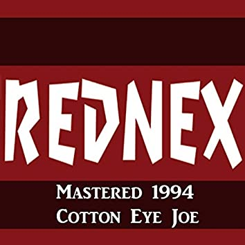 Cotton Eye Joe Mastered 1994