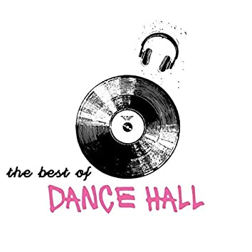 The Best of Dance Hall