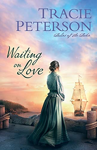 Compare Textbook Prices for Waiting on Love Ladies of the Lake  ISBN 9780764232404 by Peterson