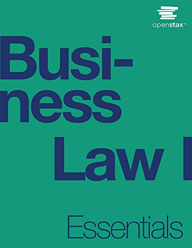 Compare Textbook Prices for Business Law I Essentials by OpenStax paperback version, B&W  ISBN 9781975076627 by OpenStax