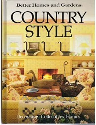 Better Homes and Gardens Country Style by Sharon L. Novotne OKeefe (1987-02-01)
