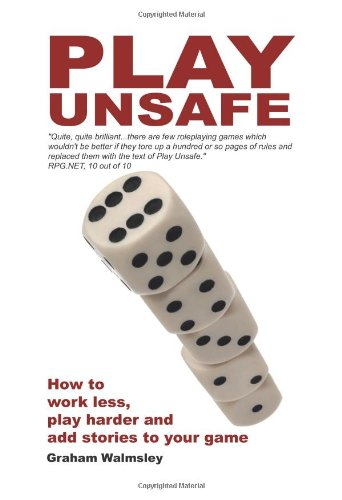 Play Unsafe: How Improvisation Can Change The Way You Roleplay