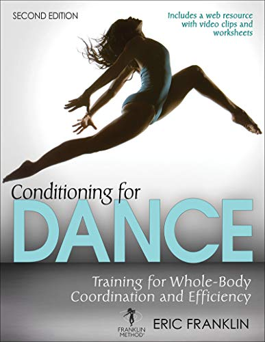 Conditioning for Dance: Training for Whole-Body Coordination and Efficiency