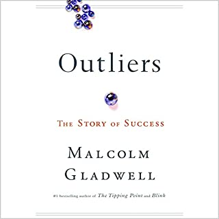 Outliers     The Story of Success              By:                                                                                                                                 Malcolm Gladwell                               Narrated by:                                                                                                                                 Malcolm Gladwell                      Length: 7 hrs and 17 mins     30,122 ratings     Overall 4.6