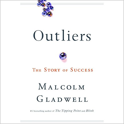 Outliers     The Story of Success              By:                                                                                                                                 Malcolm Gladwell                               Narrated by:                                                                                                                                 Malcolm Gladwell                      Length: 7 hrs and 17 mins     30,789 ratings     Overall 4.6