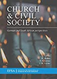 Church and Civil Society: German and South African Perspectives (EFSA) (English Edition)