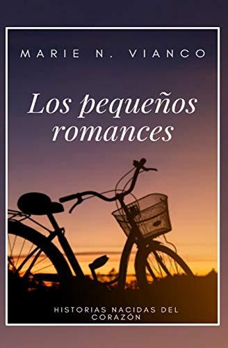 Los pequeños romances