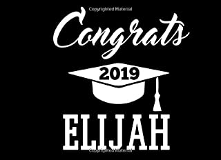 Congrats Elijah: Graduation Cap Guest Signing Book For Party, Personalized Gift. Graduate Advice or Autograph Book Lined. (Tassel Zone)