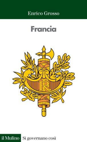 Francia (Si governano così Vol. 4)