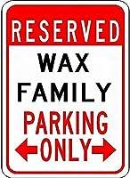 金属サインワックス家族駐車場ノベルティスズストリートサイン