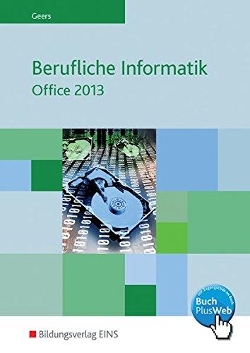 Berufliche Informatik Office 2013: Schülerband